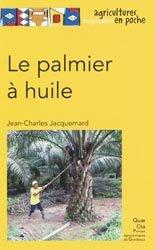Dernières parutions sur Arboriculture, Le palmier à huile