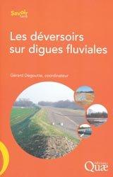 Dernières parutions dans Savoir faire, Les déversoirs sur digues fluviales