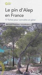 Dernières parutions sur Essences forestières, Le pin d'Alep en France