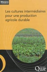 Dernières parutions dans Matière à débattre & décider, Les cultures intermédiaires pour une production agricole durable