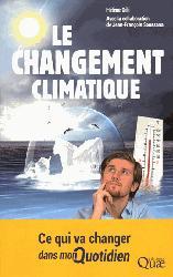 Souvent acheté avec Guide de rédaction scientifique, le Le changement climatique
