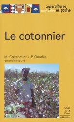 Dernières parutions dans Agricultures tropicales en poche, Le cotonnier