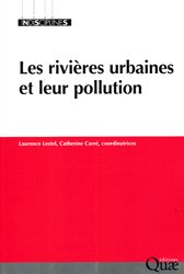 Dernières parutions dans Indisciplines, Les rivières urbaines et leur pollution