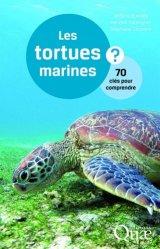 Dernières parutions sur Tortues, Les tortues marines