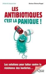 Souvent acheté avec C'est grave, dr Darwin ?, le Les antibiotiques, c'est la panique ! : les solutions pour lutter contre la résistance des bactéries...