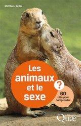 Souvent acheté avec Expériences de chimie -Capes/Agrégation de sciences physiques, le Les animaux et le sexe