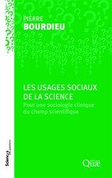 Dernières parutions dans Sciences en questions, Les usages sociaux de la science
