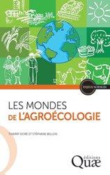 Dernières parutions sur Agriculture biologique - Agroécologie - Permaculture, Les mondes de l'agroécologie