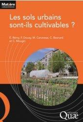 Dernières parutions dans Matière à débattre & décider, Les sols urbains sont-ils cultivables ?