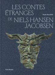 Dernières parutions sur Sculpteurs, Les contes étranges de Niels Hansen Jacobsen. Un Danois à Paris (1892-1902)
