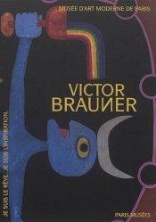 Dernières parutions sur XXéme siécle, Le monde imaginaire de Victor Brauner