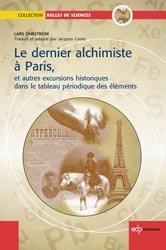 Dernières parutions sur Chimie et culture, Le dernier Alchimiste à Paris