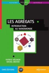 Souvent acheté avec Dictionnaire de Géologie, le Les agrégats / introduction au nanomonde