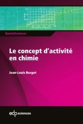 Dernières parutions sur Chimie, Le concept d'activité en chimie