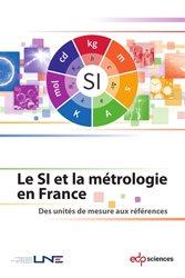 Dernières parutions sur Physique fondamentale, Le SI et la métrologie en France