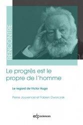 Dernières parutions sur Philosophie, histoire des sciences, Le progrès est le propre de l'homme