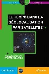 Dernières parutions dans Savoirs actuels, Le temps dans la géolocalisation par satellites