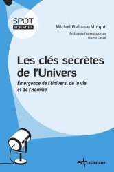 Dernières parutions sur Cosmologie, Les clés secrètes de l'Univers