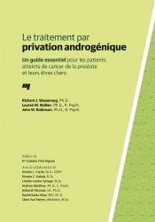 Dernières parutions sur Cancers uro-néphrologiques, Le traitement par privation androgénique