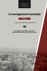 Dernières parutions sur Elu local, Le management municipal. Tome 1, Un gouvernement de proximité ?