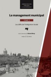 Dernières parutions sur Elu local, Le management municipal. Tome 2, Les défis de l'intégration locale https://fr.calameo.com/read/000015856623a0ee0b361