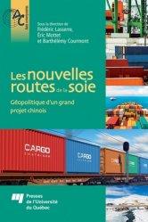 Dernières parutions sur Géopolitique, Les nouvelles routes de la soie. Géopolitique d'un grand projet chinois