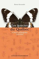 Dernières parutions sur Entomologie, Les insectes du quebec et autres arthroipodes terrestres