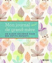 Dernières parutions sur Grands-parents, Le journal de grand-mère