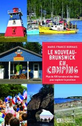 Dernières parutions sur Amériques, Le Nouveau-Brunswick en camping