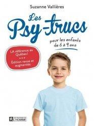 Dernières parutions sur Questions d'éducation, Les psy-trucs pour les enfants de 6 à 9 ans