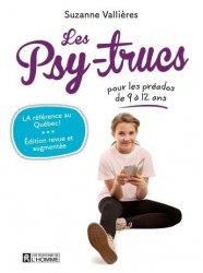 Dernières parutions sur L'adolescence, Les Psy-trucs pour les préados de 9 à 12 ans