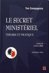 Dernières parutions sur Droit international public, Le secret ministériel