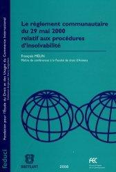 Dernières parutions dans Feduci, Le règlement communautaire du 29 mai 2000 relatif aux procédures d'insolvabilité