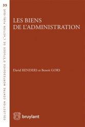 Dernières parutions sur Domaine public expropriation, Les biens de l'administration