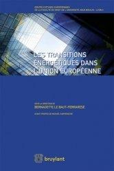 Dernières parutions sur Europe et environnement, Les transitions énergetiques dans l'Union Européenne