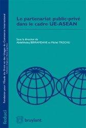 Dernières parutions dans Feduci, Le partenariat public-privé dans le cadre UE-ASEAN