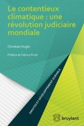 Dernières parutions dans Droit(s) et développement durable, Le contentieux climatique : une révolution judiciaire mondiale