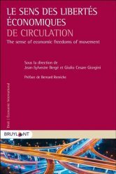 Dernières parutions sur Commerce international, Le sens des libertés économiques de circulation. Edition bilingue français-anglais