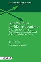 Dernières parutions sur Droit constitutionnel, Le référendum d'initiative populaire