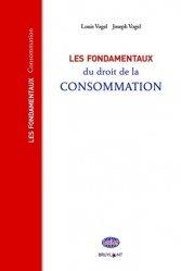 Dernières parutions sur Concurrence et consommation, Les fondamentaux du droit de la consommation