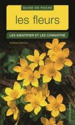 Souvent acheté avec Dictionnaire visuel des plantes de la Garrigue et du Midi, le Les fleurs : les identifier et les connaître
