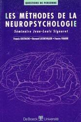 Dernières parutions dans Questions de personne, Les méthodes de la neuropsychologie.