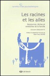 Dernières parutions dans Carrefour des psychothérapies, Les racines et les ailes. Ressources, tâches et embûches de la famille