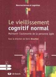 Souvent acheté avec Psychologie et psychopathologie de la personne âgée vieillissante, le Le vieillissement cognitif normal