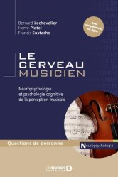 Dernières parutions dans Questions de personne Handicap, Le cerveau musicien