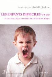 Dernières parutions dans Psy, Les enfants difficiles (3-8 ans)