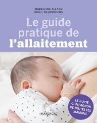 Nouvelle édition Le guide pratique de l'allaitement