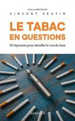 Dernières parutions sur Dépendance, Le tabac en questions