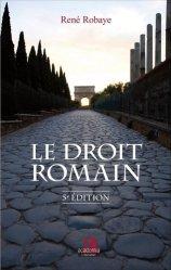 Nouvelle édition Le droit romain. 5e édition