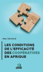 Dernières parutions sur Droit international privé, Les conditions de l'efficacité des coopératives en Afrique